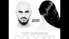 Soner Sarıkabadayı - Sadem - 2010