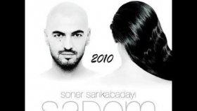 Soner Sarıkabadayı - Sadem