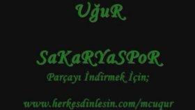 Uğur - Sakaryaspor