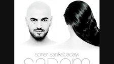 Soner Sarıkabadayı - Sadem Iı 2010 Yeni Albüm