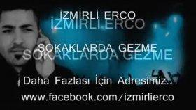 İzmirli Erco - Sokaklarda Gezme