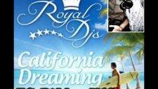 Royaldeejays-Californiadreaming Dj Murat Yıldız