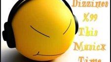 This Music Dizziness  % 99 Time Perfect Dj My10eZ