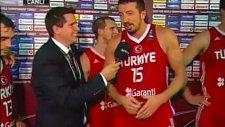 hidayet türkoğlu sırbistan maçı sonrası röportaj