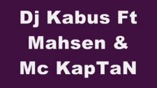 Dj Kabus Ft Mc Kaptan & Mahsen - Surrialist Hayall