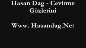 Hasan Dag - Cevirme Gözlerini  Super Damar Siir