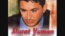 Murat Yaman-Neye Yarar Ki Damar -