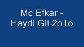 Mc Efkar - Haydi Git 2o1o