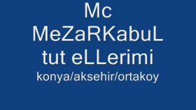 Mc Mezarkabul - Tut Ellerimi