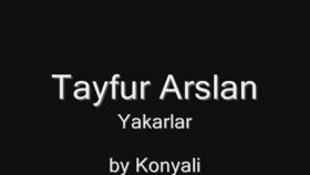 Tayfur Arslan- Yakarlar