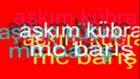 Arabesk Rep  Mc Barış   2010 Nun En Güzel Şarkısı
