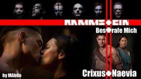 Rammstein - Bestrafe Mich Crixus