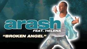 Arash - Feat. Helena - Broken Angel