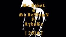 Mc Rebel ][ Özlenen Geçmiş ( Ft Aybuke & Mcrespawn