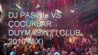 Çocuklar Duymasın Apaçi Mix Club Mix