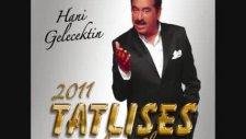 ibrahim tatlıses - sen olsan içmezmisin 2011