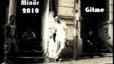 armonik minör - gitme - 2010