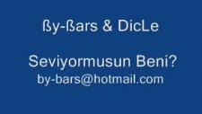 By-Bars & Dicle - Seviyormusun Beni