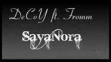 Decoy Ft. Fromm - Sayanora