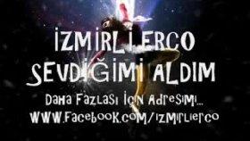 İzmirli Erco - Sevdiğimi Aldım Ha Hay 2011