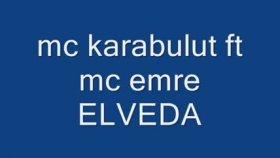 Mc Karabulut - Ft. Mc Emre Elveda