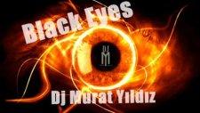 black eyes - dj murat yıldız  2010 progressive