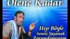 Şevki Kayapınar-Ölene Kadar -Adana Orçun