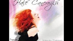 Hale Caneroğlu - Neye Yarar  Versiyon - 2010