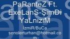 Parantez Ft. Exelans-Şimdi Yalnızım İzmir/buca
