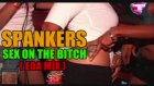 Spankers - Sex On The Bıtch Onur Aydın Mix