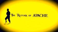 finitolar - the return of apache  fragman