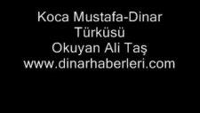 koca mustafa-dinar türküsü