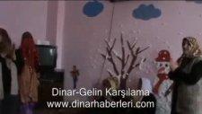 Dinar-Gelin Karşılama