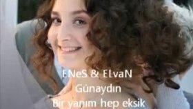 Elvan Günaydın & Enes  Bir Yanım Hep Eksik