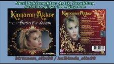 Kamuran Akkor - Şarkılar Ağlıyor - En Yeni 2011