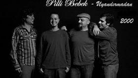 Pilli Bebek - Hilalin Şarkısı - 2000