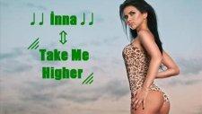İnna - Take Me Higher | 2010