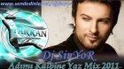 Dj Sinyor Tarkan Adımı Kalbine Yaz Remix 2011