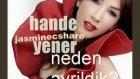Hande Yener_neden Ayrıldık? Video By Jasminecshare