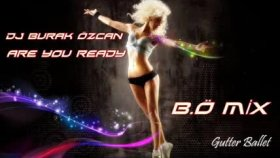 Dj Burak Özcan - Are You Ready  Burak Özcan Mix