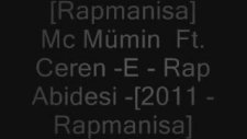 [rapmanisa] Mc Mümin  Ft. Ceren -E - Rap Abidesi -