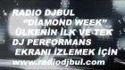 Radıo Djbul  Dıamond Week  Tanıtımı