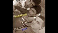 Transform Ft Kinn &dengbej-İlk İsyan
