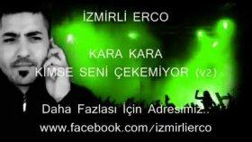 İzmirli Erco - Kara Kara Dj Sumar