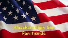 Amerika Milli Marşı Star Splanged Banner Türkçe
