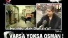 Varsa Yoksa Osman