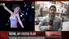 defne joy foster hayatını kaybetti