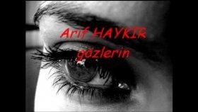 Arif Haykır- Gözlerin