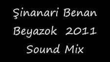 2011 Remix Şinanari Djbenan Beyazok Sound Mix