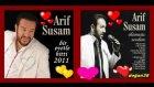 Arif Susam - Bir Evetle Bitti - 2011